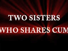 Sister cumming, Sister cums, Sharing cum, Share cum, Cum sister, Cum share