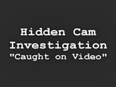 Hidden, Hidden cam, Caught