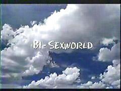 Worlds, Worlde, Bisexű, Bisexs, Bisexesül, Bisexe