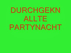 We x x x, We t, Party horny, Horny german, After the party, After parti