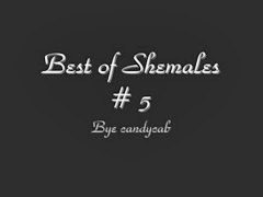 Shemale, Shemales, Best-of, Best of, Best shemale, Shemal